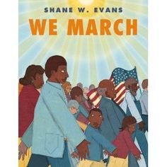 A wonderful book about Civil Rights by Shane Evans