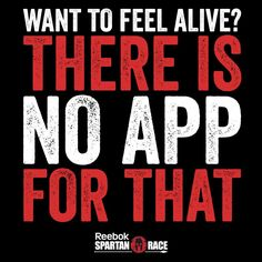 There is no app for that @SpartanRace Wisdom