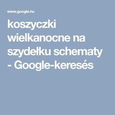 koszyczki wielkanocne na szydełku schematy - Google-keresés