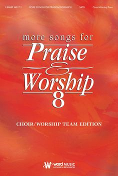 More Songs for Praise & Worship 8