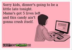 Candy Crush Saga...  The Conversations in my Head