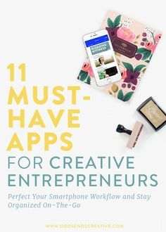 11 Must-Have Apps for Creative Entrepreneurs | Workflow, automation, business strategy, smartphone productivity, social media marketing, buffer, scheduling, pinterest, instagram, facebook. Task organization and photo editing.