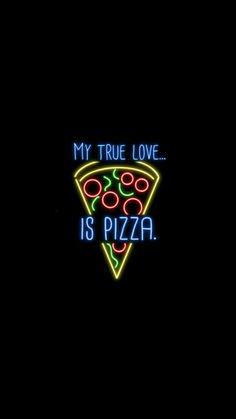 My true love is pizza wallpaper Wallpaper Tumblr Lockscreen, Neon Wallpaper, Screen Wallpaper, Iphone Wallpaper, Smoke Wallpaper, Trendy Wallpaper, Disney Wallpaper, My True Love, Background Pictures
