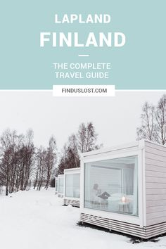 The Complete Lapland, Finland Travel Guide - Find Us Lost World Travel Guide, Europe Travel Tips, European Travel, Travel Destinations, Travel Guides, Travel Hacks, Finland Destinations, Europe Packing, Traveling Europe