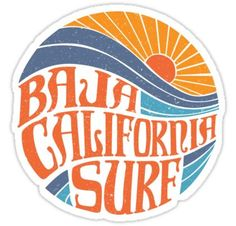 """""""Baja California Surf"""" Stickers by allthingspass Surf Stickers, Brand Stickers, Tumblr Stickers, Surf Logo, California Surf, Lettering Styles, Aesthetic Stickers, Sticker Design, Iphone Case Covers"""
