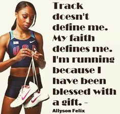 Inspiration Track quotes, Allyson felix, Track and field