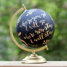 "Hand Painted Globe - 8"" - Floral Quote - Customizable"
