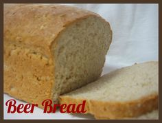{Yummy} Recipe: Beer Bread « Don't Waste the Crumbs! #BakeYourOwnBread