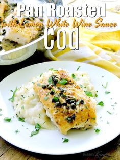 This Pan-Roasted Cod with Lemon White Wine Sauce recipe is seared on the stove, then finished in the oven for perfectly flaky fillets. Then topped with an amazing lemon white wine butter sauce. Cod Fillet Recipes, Cod Fish Recipes, Baked Cod Recipes, Seafood Recipes, Snack Recipes, Cooking Recipes, Dinner Recipes, Healthy Recipes, Lemon White Wine Sauce