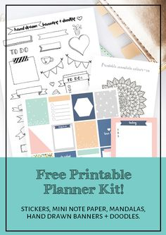 Free printable planner kit. Includes planner stickers, hand drawn banners and doodles, mini note paper and mandalas. Click through to see all the goodies included and learn how to get your kit instantly!