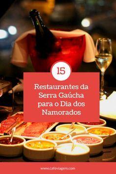 15 restaurantes românticos na serra gaúcha para Dia dos Namorados ou lua de mel