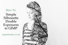 Simple Silhouette Double Exposures using the FREE image editor GIMP. #doubleexposure #photography #tutorial
