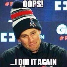 #Brady #Patriots Oops I did it again