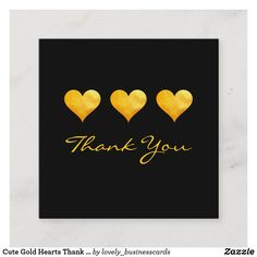 Cute Gold Hearts Thank You Discount Card Holiday Cards, Christmas Cards, Referral Cards, Professional Business Cards, Christmas Card Holders, Heart Of Gold, How To Better Yourself, Floral Watercolor, Paper Texture