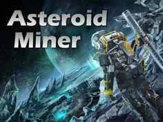 Asteroid Miner - The Board Game by Gareth Newton-Williams — Kickstarter