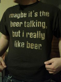 Maybe it s the beer talking f18af4f0dd96