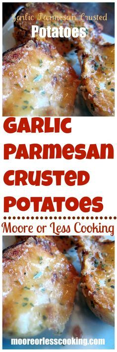Best potato recipe, hands down! Makes the best side dish!! Recipe: http://mooreorlesscooking.com/2013/05/13/garlic-parmesan-crusted-potatoes-video/