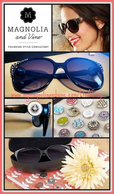 I can customize these sunglasses to match my outfits with these super cute snaps.  Magnolia and VINE. Mymagnoliaandvine.com/faith