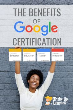 The Benefits of Google Certification - Level 1, Level 2, Trainer, and Innovator | Shake Up Learning Curriculum, Homeschool, Exams Tips, Technology Integration, Energy Technology, Online Programs, Library Programs, Educational Technology, Medical Technology