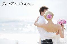 #beach wedding photos, in his arms