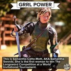 I'm Samantha Swords fan. I want to be a knight !