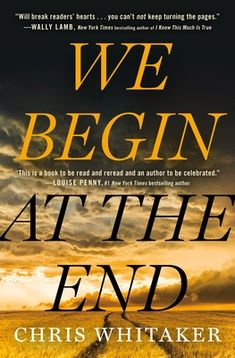 Review: We Begin At The End Best Books To Read, New Books, Good Books, Date, Best Crime Novels, Louise Penny, 1. Tag, This Is A Book, Page Turner