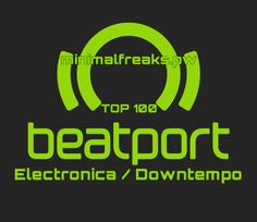 Beatport Top 100 Electronica Downtempo October 2016 (31-10-2016) – Exclusive! » Minimal Freaks