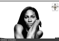 Serena Williams  MYRA'S INSPIRING WOMEN TO WATCH FOR #2  http://myramagazine.com/2015/11/14/myras-inspiring-women-to-watch-for-2/