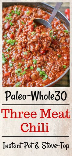 Paleo Whole30 Three Meat Chili  #justeatrealfood #jaysbakingmecrazy