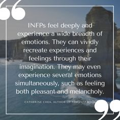 INFPs are described as being reserved, imaginative, passionate, creative, and quirky. These are some of the many qualities that make us unique.