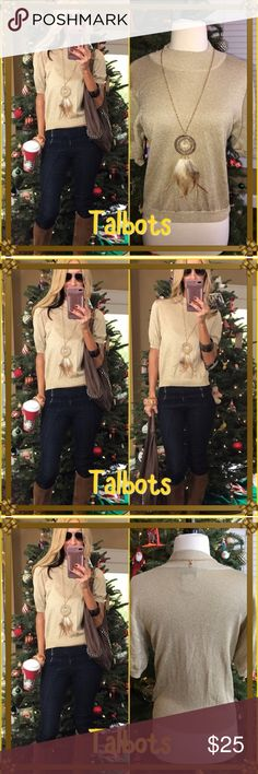 🍾Talbots🍾 Gold glimmer and shine half Talbots cropped sweater🍾. Love with skinny jeans and shoe candy for a casual evening out. Looks even more amazing in person!. Talbots Sweaters