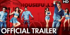 Watch Housefull 3 Official Trailer, Watch the official trailer of the funny entertainment movie Housefull 3. The trailer of this