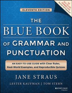 The Blue Book of Grammar and Punctuation: An Easy-to-Use ... https://www.amazon.com/dp/B00I0SJXN4/ref=cm_sw_r_pi_dp_x_pt-DybS9R4CPP