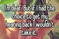 14 Surprising Confessions From People Who Are Deaf