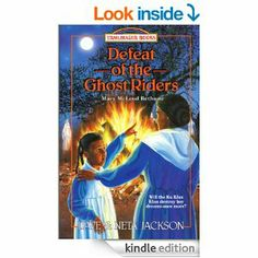 Defeat of the Ghost Riders eBook: Neta Jackson, Dave Jackson: Books (grades 4 and up)