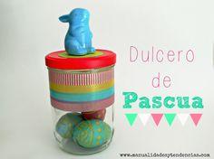 Dulcero de Pascua reciclado / Easter jar www.manualidadesytenencias.com #easter #pascua #pâques #jar #candy #huevos #dulcero #eggs #chocolate #bunny #conejo #lapin #regalo