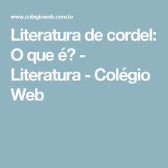 Literatura de cordel: O que é? - Literatura - Colégio Web