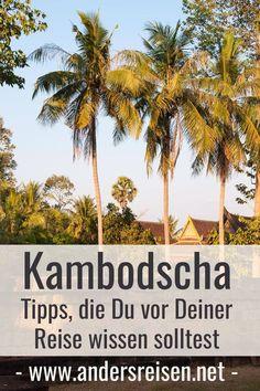 Du suchst wichtige Kambodscha Tipps für Deine Reise? Im Beitrag findest Du 11 wichtige Reisetipps, die Du wissen solltest. #kambodscha #tipps #reise #abenteuer Phnom Penh, Angkor, Travel Around The World, Around The Worlds, Asia, Wanderlust, Vacation, Outdoor, Live