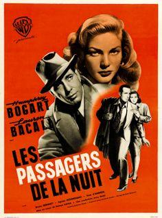 Les passagers de la nuit - French Dark Passage poster 1947 - #Bogart #Bacall #filmnoir #detective #polar #murder
