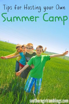 Tips for Hosting your Own #Summer Camp - Southern Girl Ramblings #kids #parenting