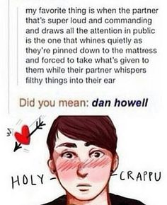 That means Phil is dominant... oh dear (Idk if they're even together but there's a concept for you)