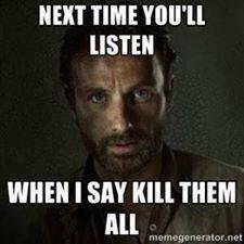The Walking Dead: Listen to Rick Walking Dead Tv Show, Walking Dead Zombies, Walking Dead Memes, Fear The Walking Dead, Trauma, Twd Memes, Dead Inside, Stuff And Thangs, Daryl Dixon