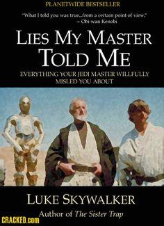 """Lies My Master Told Me"" by Luke Skywalker"