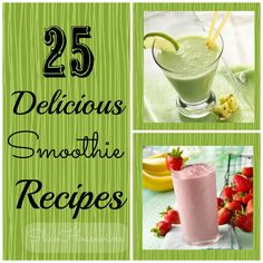 25 Smoothie Recipes #healthy #weightloss www.slickhousewives.com