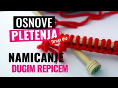 Namicanje dugim repićem/Long-Tail Cast-on easy method - YouTube It Cast, Youtube, Dios, Youtubers
