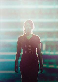 I'm the girl on fire....once more I will take the risk given to me...and run away to the slaughter