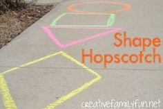 """Preschoolers - draw shapes on the sidewalk and have them """"find"""" a shape and stand on it - other motions can be incorporated - hopping, skipping, standing on one foot"""