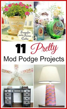 11 Pretty Mod Podge Projects | Lots of great tutorials! DIY home decor projects, easy crafts