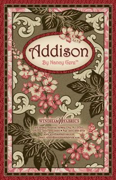 From Windham Fabrics March 2012 Spring Collection Addison by Nancy Gere
