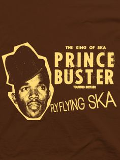 Just bought myself this Prince Buster T-shirt from A-Non